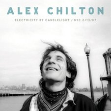 ALEX CHILTON『Electricity By Candlelight - NYC 2:13:97』.jpg