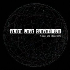 BLACK JAZZ CONSORTIUM『Codes And Metaphors』.jpg