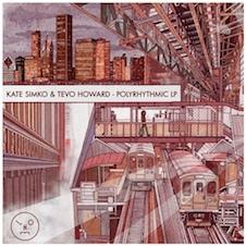 Kate Simko & Tevo Howard『PolyRhythmic LP』.jpg