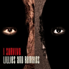 LILLIES AND REMAINS「I Survive」.jpg