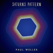 PAUL WELLER『Saturns Pattern』.jpg