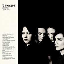 Savages『Silence Yourself』.jpg