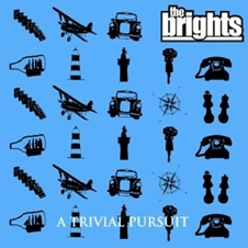 THE BRIGHTS『A Trivial Pursuit』.jpg