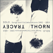TRACEY THORN『Solo- Songs And Collaborations 1982-2015』.jpg